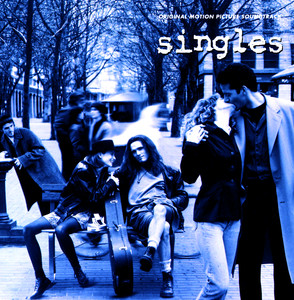 Singles - Original Motion Picture Soundtrack - Screaming Trees