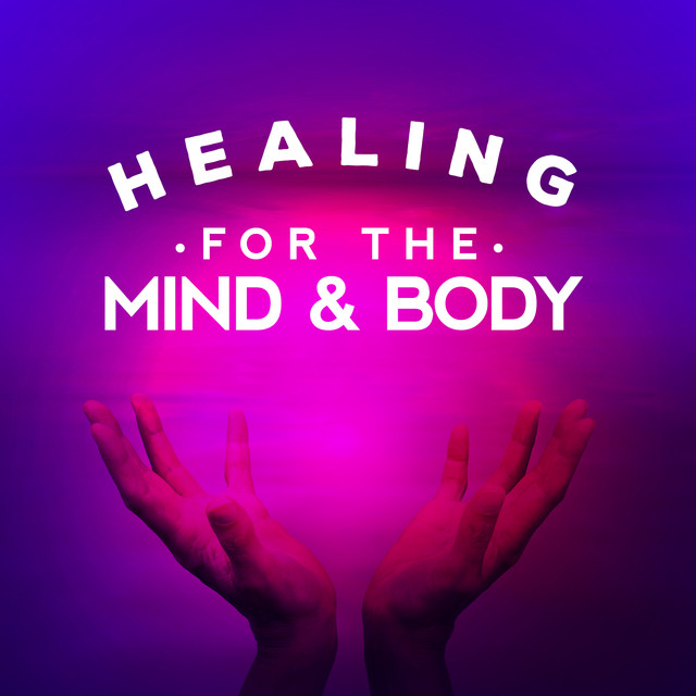 Healing for the Mind and Body Albumcover