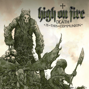 High On Fire, Rumors Of War på Spotify