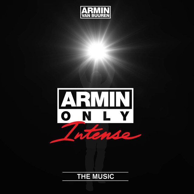 "Armin Only - Intense ""The Music"" (Mixed by Armin van Buuren)"