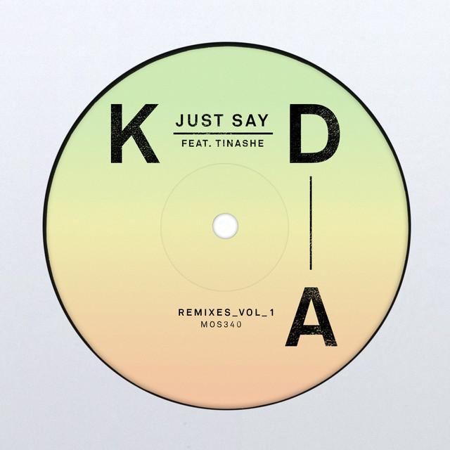 Just Say (Remixes, Vol. 1)