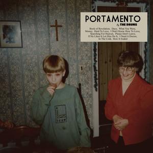 Portamento - The Drums