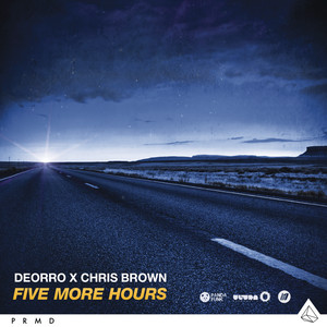 Deorro, Chris Brown Five More Hours - Deorro x Chris Brown cover