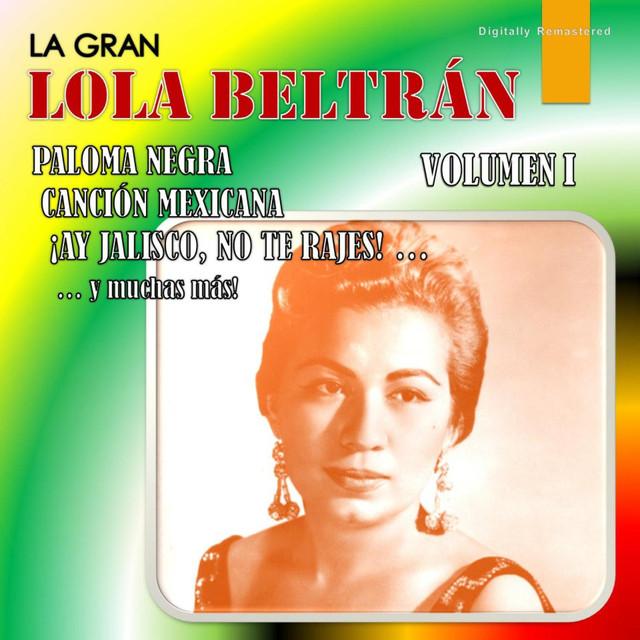La Gran Lola Beltrán, Vol. 1