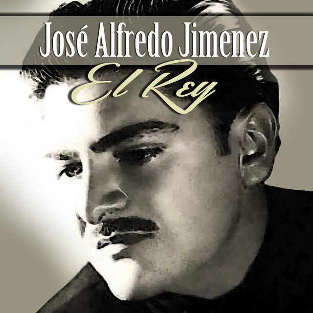Album cover for El Rey by José Alfredo Jimenez