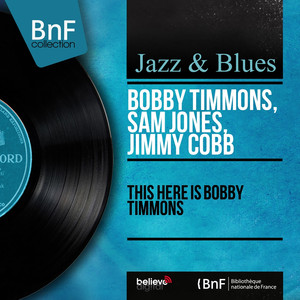 This Here Is Bobby Timmons (Mono Version) album