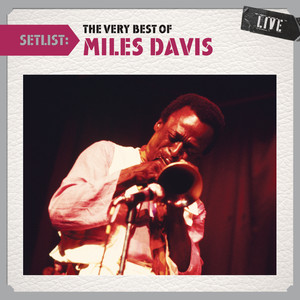 Setlist: The Very Best of Miles Davis LIVE Albumcover