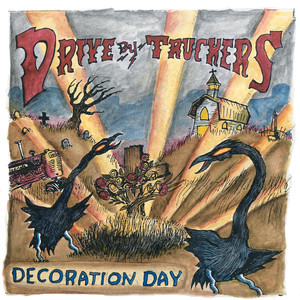 Decoration Day - Drive-by Truckers