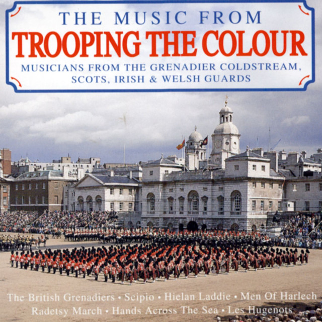 The Music From Trooping The Colour by Various Artists on Spotify