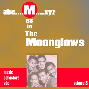 M as in MOONGLOWS (Volume 3) album