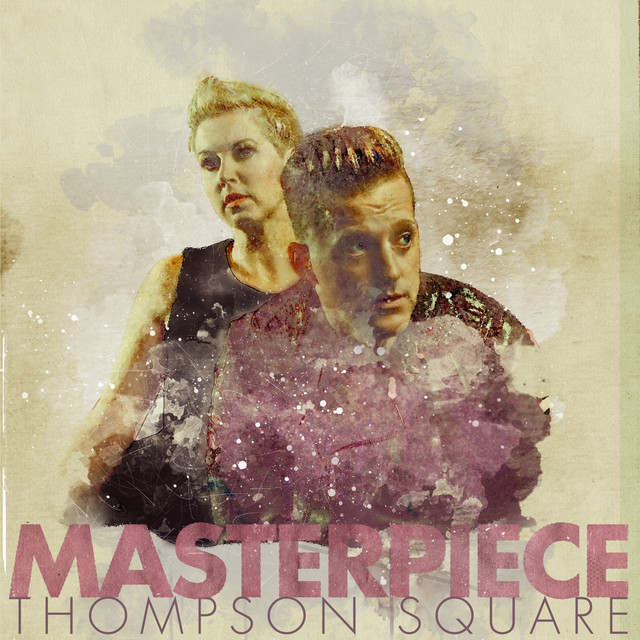 Album cover for Masterpiece by Thompson Square