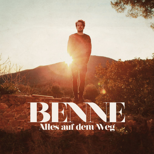 Album cover for Alles auf dem Weg by Benne