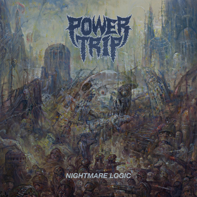 Album cover for Nightmare Logic by Power Trip