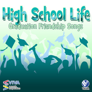 High School Life: Graduation and Friendship Songs - Apo Hiking Society