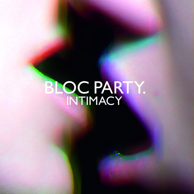 Album cover for Intimacy by Bloc Party
