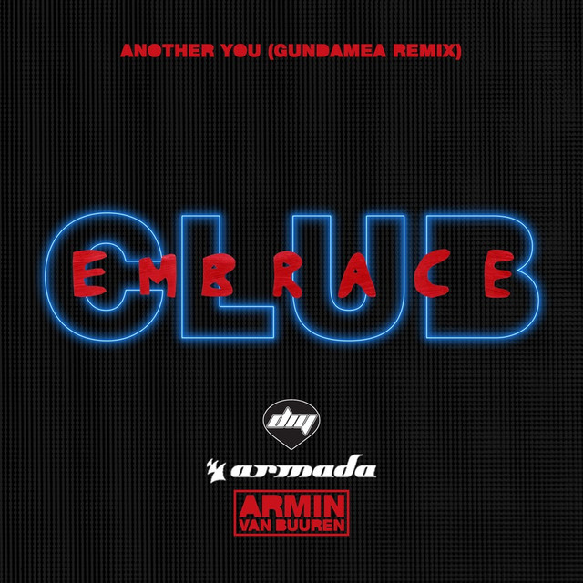 Another You (Gundamea Remix) (Feat. Mr. Probz)