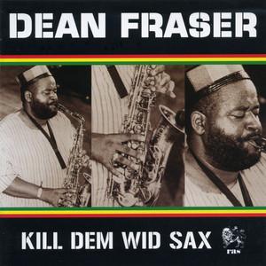 Kill Dem Wid Sax: The Ras Collection album