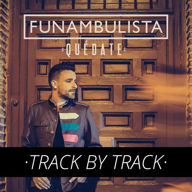 Quédate (Track By Track)