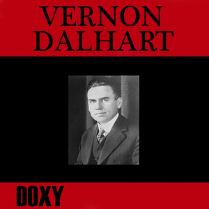 Vernon Dalhart (Doxy Collection, Remastered) album