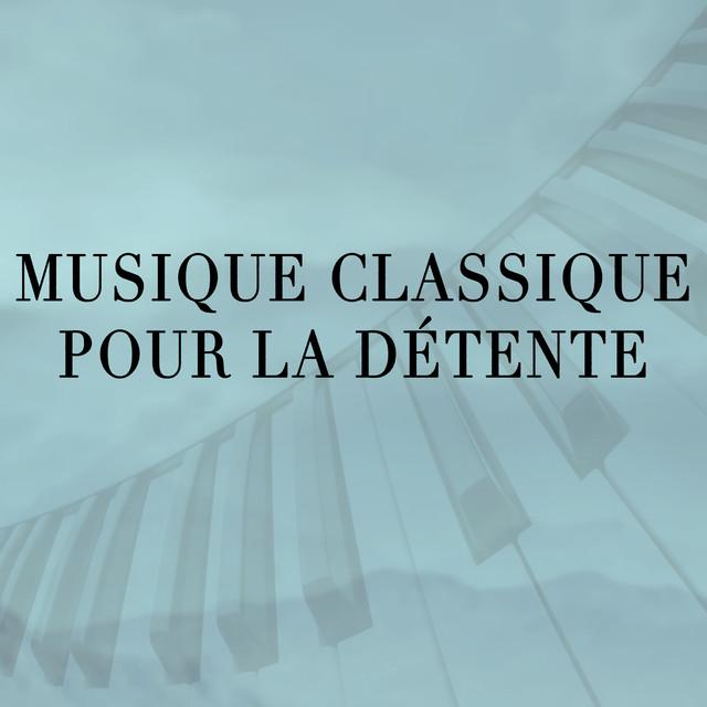 Musique Classique pour la Détente Albumcover