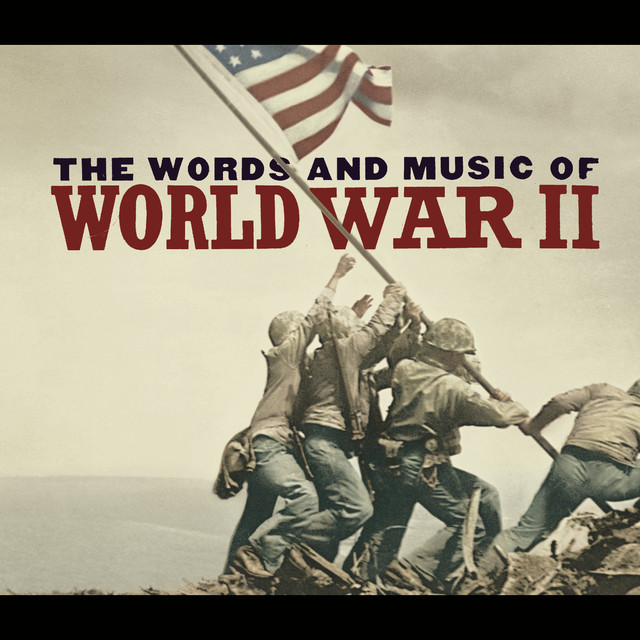 The Words And Music Of World War Ii by Various Artists on ...