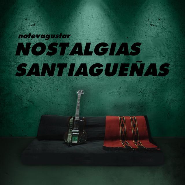 """No Te Va Gustar - Nostalgias Santiagueñas (Banda Sonora Original de la Película """"Ábalos, una Historia de 5 Hermanos"""")"""