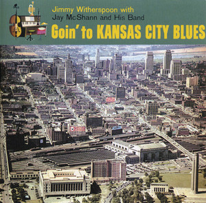 Goin' to Kansas City Blues album