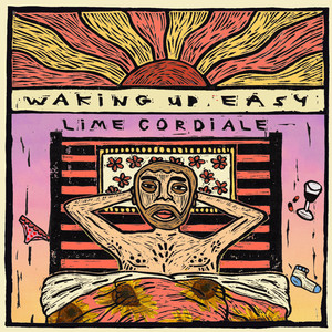 Waking Up Easy - Lime Cordiale