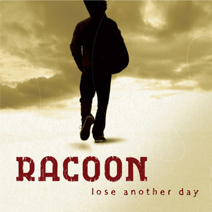Lose Another Day album