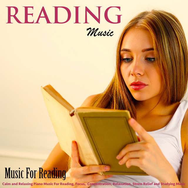 Reading Music: Calm and Relaxing Piano Music for Reading