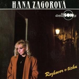 Hana Zagorová - Rozhovor V Tichu