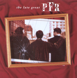 The Late Great PFR album