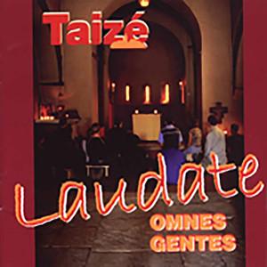 Laudate omnes gentes - Taizé