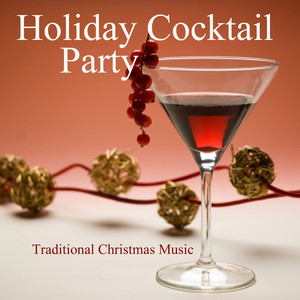 Holiday Cocktail Party - Traditional Christmas Music - Traditional
