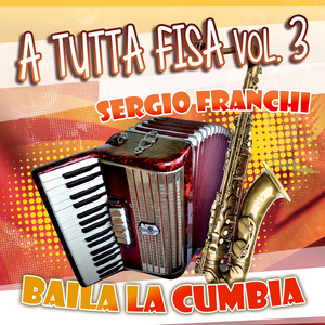 A tutta fisa, Vol. 3 album