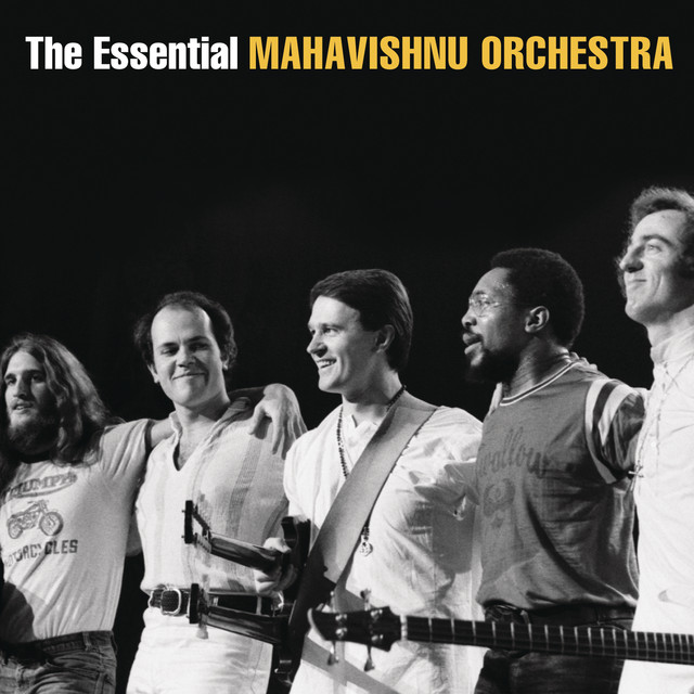 The Essential Mahavishnu Orchestra with John McLaughlin