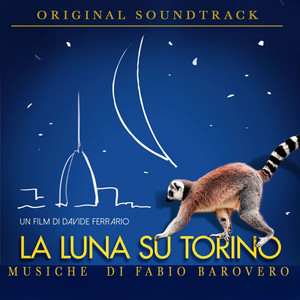 La luna su Torino (Original Soundtrack) album