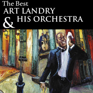 The Best of Art Landry and His Orchestra - Art Landry