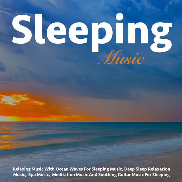 Relaxing Music With Ocean Waves for Sleeping Music, Deep Sleep