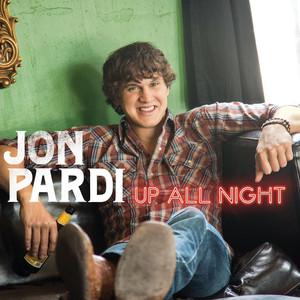 Up All Night - Jon Pardi