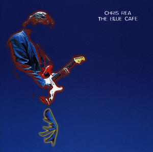 Chris Rea Blue Cafe cover