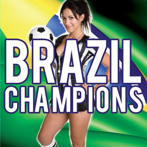 Brazil Champions (Carnival Party)