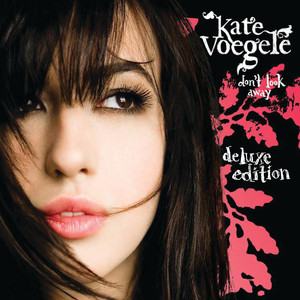 Don't Look Away - Kate Voegele