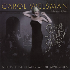 Swing Ladies, Swing! A Tribute to Singers of the Swing Era album