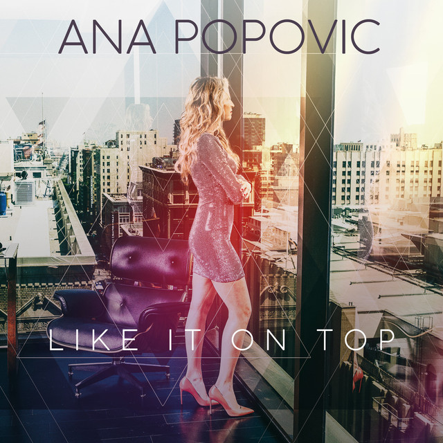 Album cover for Like It on Top by Ana Popovic