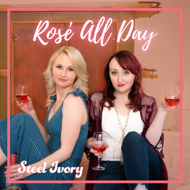 """Rosé All Day"" by Steel Ivory can be found on Partying on the Back Roads Country Music on Spotify"