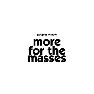 Album cover for more for the masses by the people's temple