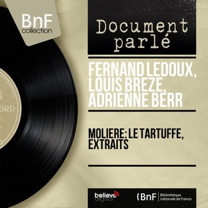 Molière: Le Tartuffe, extraits (Mono Version) Audiobook