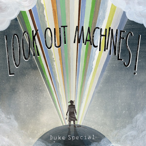 Look Out Machines! album