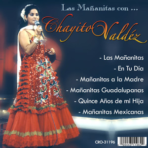 Mañanitas Con Chayito Valdez - Chayito Valdez